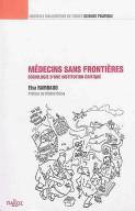 medecin-sans-frontieres-sociologie-d-une-institution-critique-9782247151615