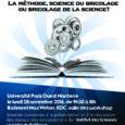 La Méthode, science du bricolage ou bricolage de la science? Journée consacrée à la présentation et à la discussion des travaux des doctorant-e-s de l'Institut des Sciences sociales du Politique […]