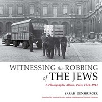 Witnessing the Robbing of the JewsA Photographic Album, Paris, 1940-1944Sarah GensburgerTranslated by Jonathan Hensher with the collaboration of Elisabeth FourmontIndiana University Press The center of the art world before the […]